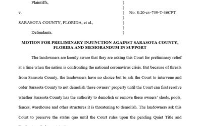 "Sarasota Landowners Ask Court to Enjoin Removal of ""Encroachments"""
